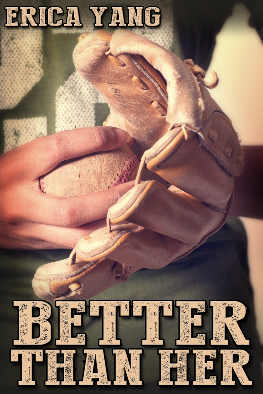 Better Than Her, by Erica Yang